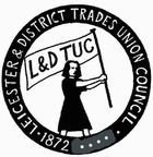 [Leicester and District TUC]